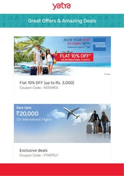 Travel offers in the Yatra International Flight catalogue ( 3 days left)